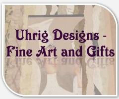 Uhrig Designs - Fine Art and Gifts